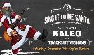 Sing It To Me Santa: KALEO tickets at Ogden Theatre in Denver