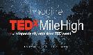 TEDxMileHigh: Imagine tickets at Bellco Theatre in Denver