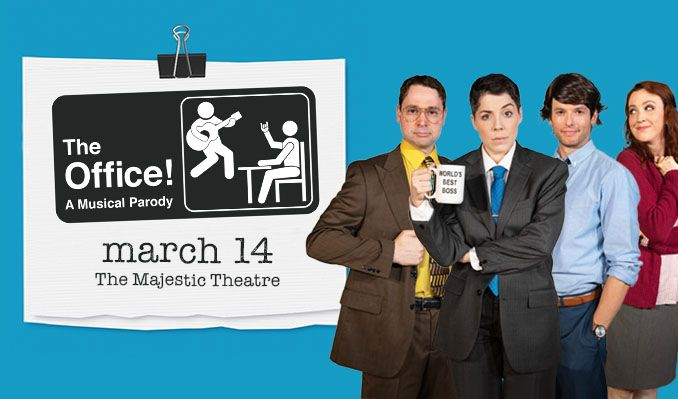 The Office! A Musical Parody tickets at Majestic Theatre in Dallas