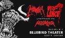 Vio-lence / Havok tickets at Bluebird Theater in Denver