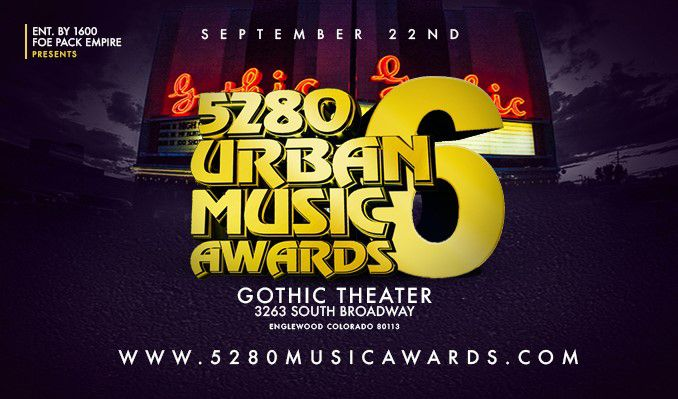5280 URBAN MUSIC AWARDS 2019 tickets at Gothic Theatre in Englewood