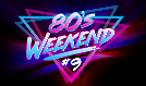80's Weekend #9 tickets at Microsoft Theater in Los Angeles