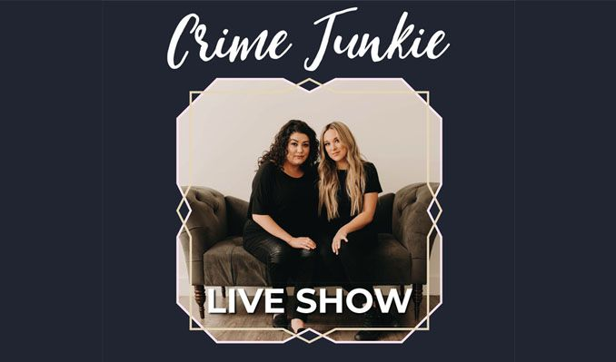 Crime Junkie Podcast Live tickets in Atlanta at Center Stage Atlanta