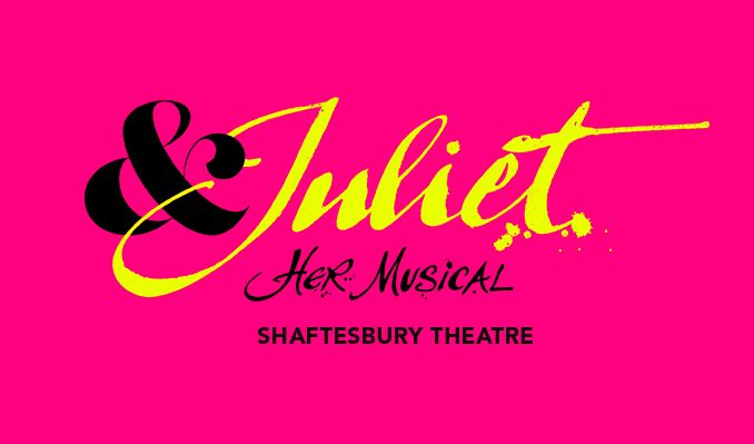 & Juliet tickets at Shaftesbury Theatre, London