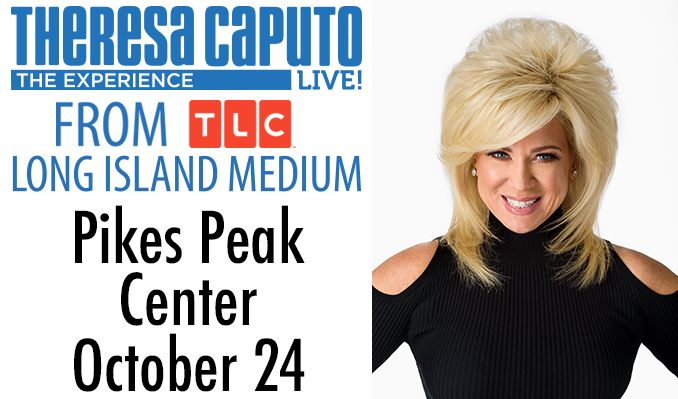 Theresa Caputo Live! The Experience tickets at Pikes Peak Center in Colorado Springs