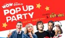 Wow in the World Pop Up Party tickets at The Theatre at Ace Hotel in Los Angeles