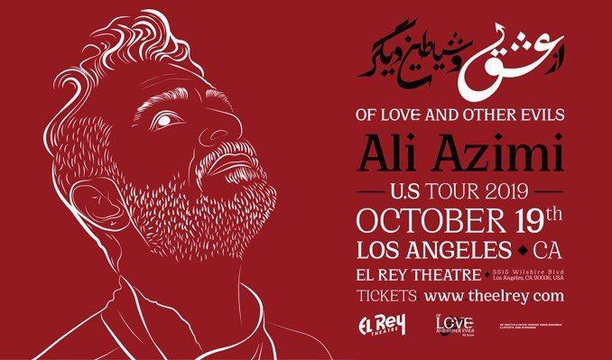 Ali Azimi tickets at El Rey Theatre in Los Angeles