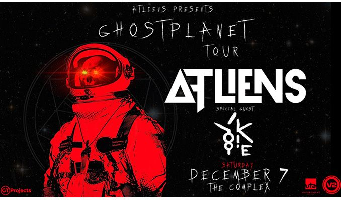 ATLiens: Ghost Planet Tour		 tickets at The Complex in Salt Lake City
