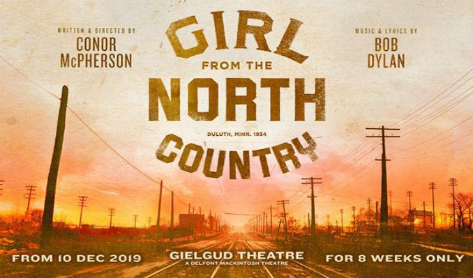 Girl From The North Country - Booking until 1 February 2020 tickets at The Gielgud Theatre in London