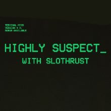 Highly Suspect tickets at Slim's in San Francisco