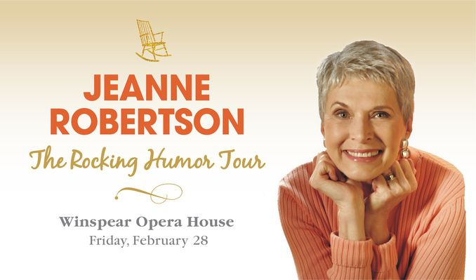 Jeanne Robertson tickets at Winspear Opera House in Dallas
