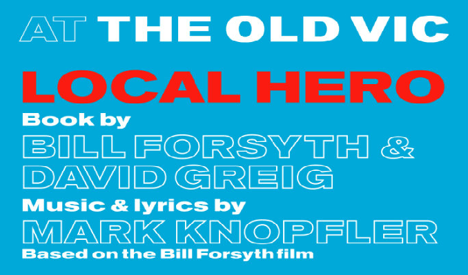 Local Hero tickets at Old Vic Theatre, London