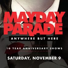 Mayday Parade Presents Anywhere But Here tickets in ...