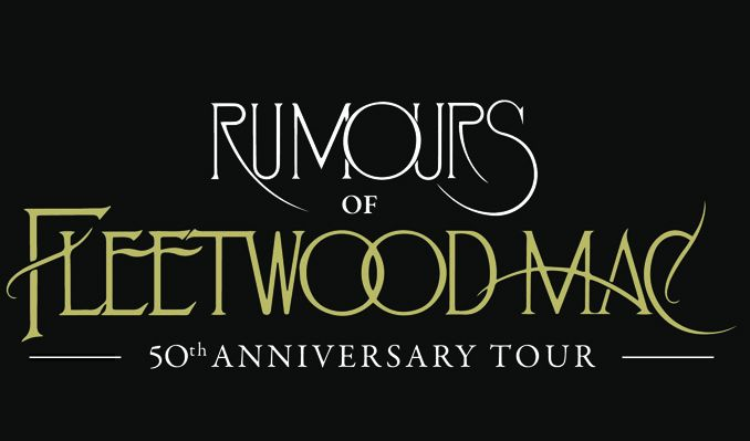 Rumours of Fleetwood Mac - 50th Anniversary Tour tickets at City National Grove of Anaheim in Anaheim