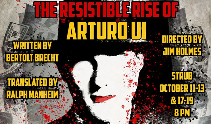 The Resistible Rise of Arturo Ui by Bertolt Brecht tickets at Foley Building. Strub Theatre in Los Angeles