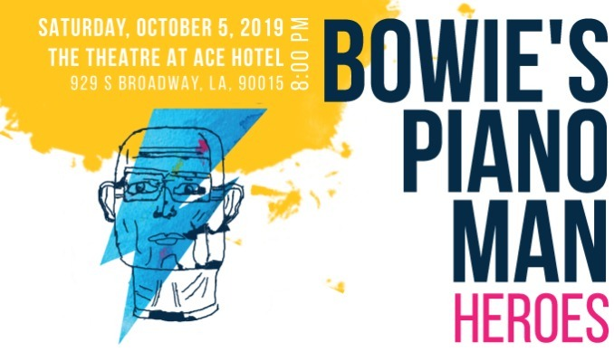 Bowie's Piano Man: Heroes tickets at The Theatre at Ace Hotel in Los Angeles