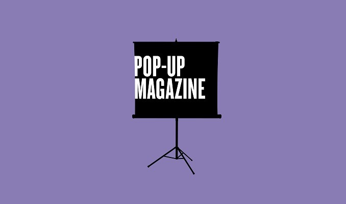 Pop-Up Magazine: The Escape Issue tickets at The Theatre at Ace Hotel in Los Angeles