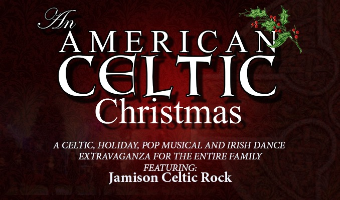 Celtic Christmas.An American Celtic Christmas Keswick Theatre