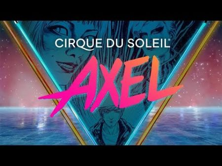 Cirque Du Soleil brings AXEL to Kansas City's Sprint Center in 2020