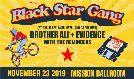 Black Star Gang ft. Yasiin Bey, Talib Kweli, DJ Premier tickets at Mission Ballroom in Denver