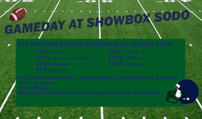Gameday Extravaganza at Showbox SoDo tickets at Showbox SoDo in Seattle
