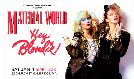 Material World & Hey Blondie tickets at The Sinclair in Cambridge