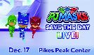 PJ Masks Live! - Save The Day tickets at Pikes Peak Center in Colorado Springs