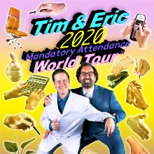 Tim and Eric tickets at Lincoln Theatre, Washington