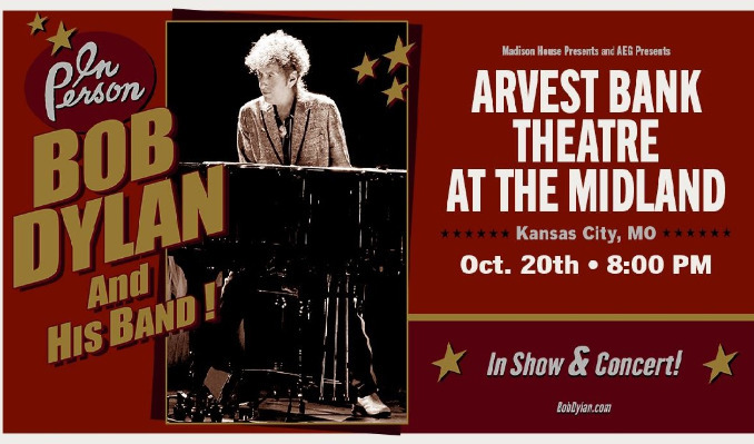 Bob Dylan and His Band | Arvest Bank Theatre at The Midland