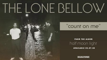 The Lone Bellow announces 2020 tour in support of new album, 'Half Moon Light'