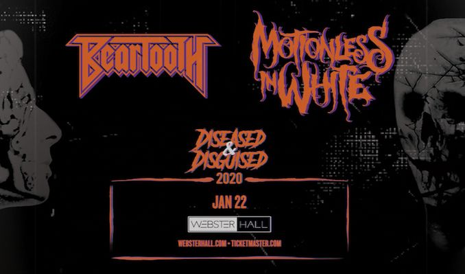 Beartooth & Motionless In White: The Diseased and Disguised Tour tickets at Webster Hall in New York