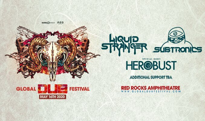 Global Dance Festival 2020.Global Dub Festival Liquid Stranger Subtronics Tickets In