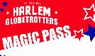 Harlem Globetrotters - MAGIC PASS PRE-EVENT SHOW tickets at Pechanga Arena San Diego in San Diego