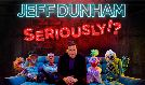Jeff Dunham: Seriously tickets at Toyota Arena in Ontario