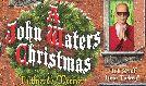 John Waters tickets at Variety Playhouse in Atlanta