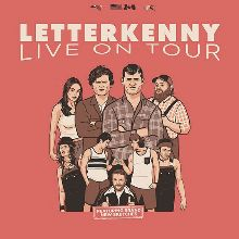 LETTERKENNY LIVE! - POSTPONED tickets at Agora Theatre in Cleveland