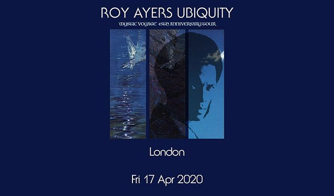 Roy Ayers UBIQUITY 'Mystic Voyage' 45th anniversary tickets at Chinnerys in Southend-on-Sea