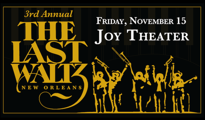 The 4th Annual Last Waltz – New Orleans tickets at Joy Theater in New Orleans