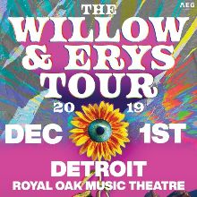 The Willow & Erys Tour tickets at Royal Oak Music Theatre in Royal Oak