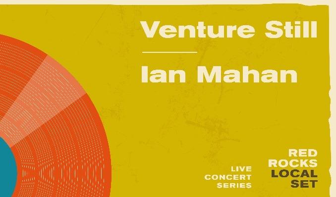 Local Set: Venture Still & Ian Mahan tickets at Red Rocks Amphitheatre in Morrison