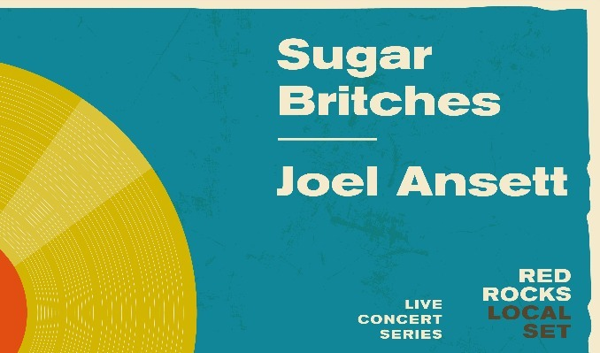 Local Set -  Sugar Britches & Joel Ansett - CANCELLED tickets at Red Rocks Amphitheatre in Morrison