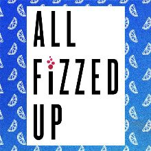 ALL FiZZED UP tickets at Agora Theatre in Cleveland