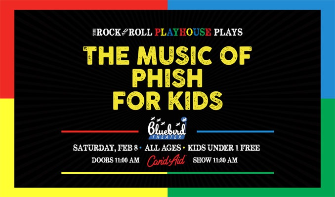 Phish Festival 2020.The Rock And Roll Playhouse Music Of Phish For Kids Tickets