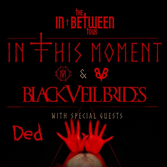 Thumbnail for In This Moment & Black Veil Brides