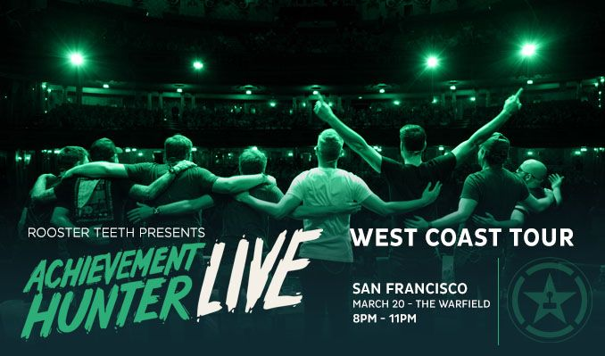 Achievement Hunter Live - POSTPONED tickets at The Warfield in San Francisco