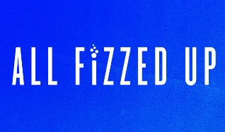 ALL FiZZED UP