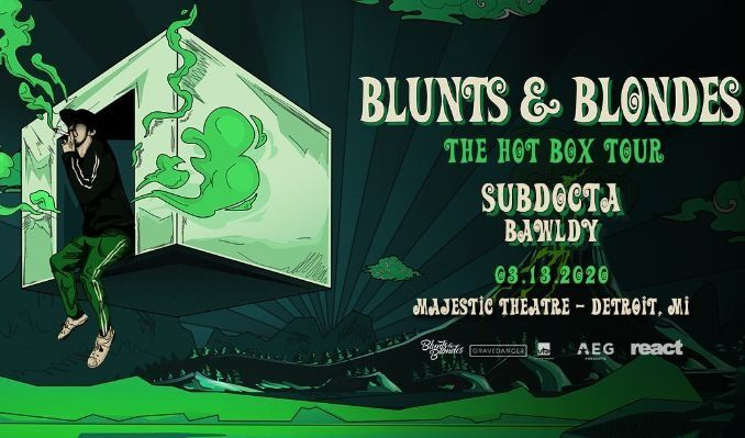 Blunts & Blondes tickets at Majestic Theatre in Detroit