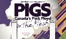 Pigs: Canada's Pink Floyd - POSTPONED tickets at Agora Theatre in Cleveland