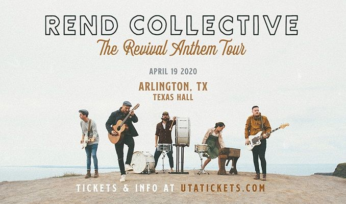 Rend Collective tickets at Texas Hall in Arlington