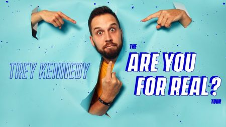 Comedian Trey Kennedy announces 2020 The Are You For Real Tour